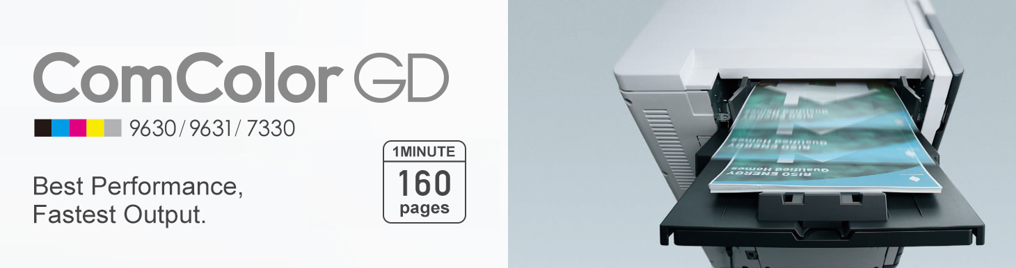 ComColor GD 9630/9631/7330 Best Performance, Fastest Output. 1MINUTE 160 pages