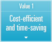 Value 1 Cost-efficient and time-saving